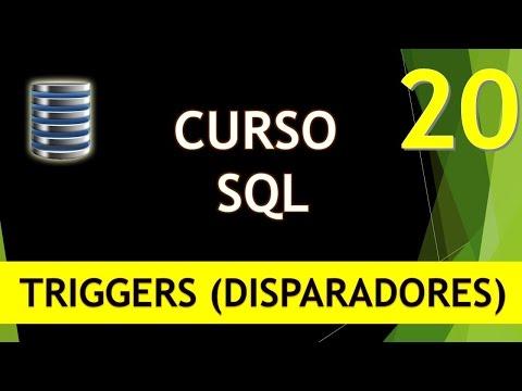 Curso SQL. Triggers I (Disparadores). Vídeo 20