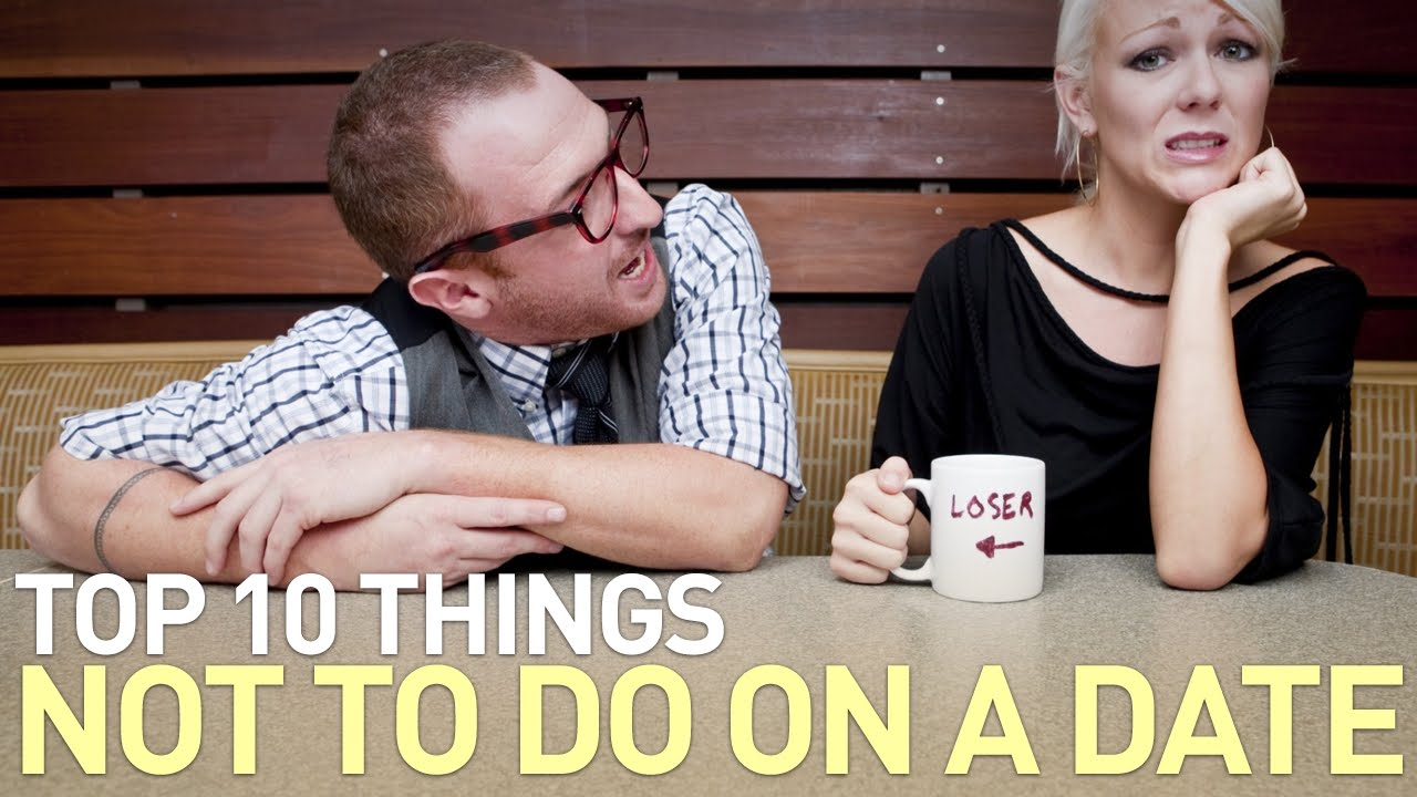 Worst Things To Do On A Date