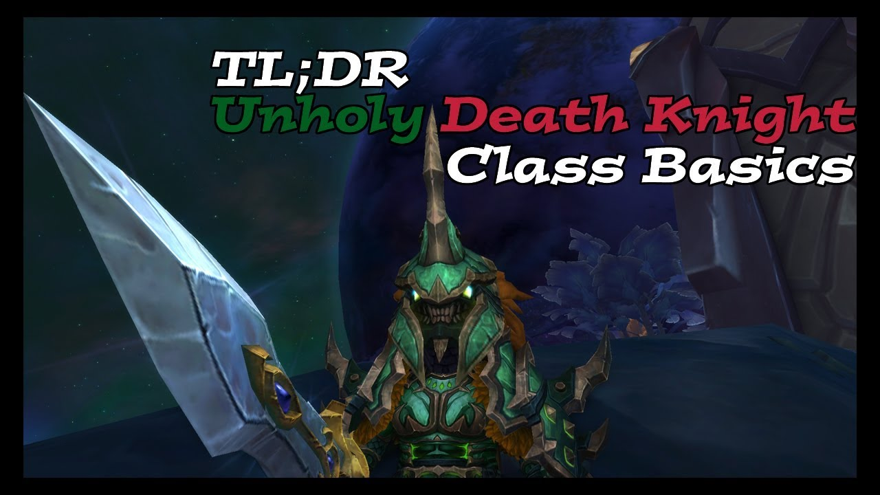 Unholy Death Knight Guide 7.3 | Basics for beginners