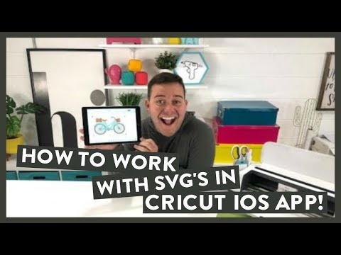 HOW TO WORK WITH SVG'S IN CRICUT IOS APP!