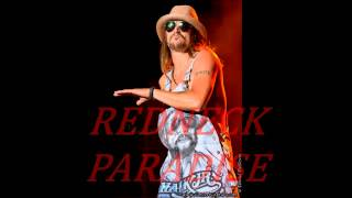 Kid Rock - Redneck Paradise [Lyric Video]