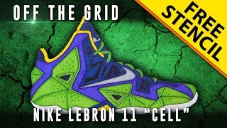 "Off The Grid: Nike Lebron 11 ""Cell"""