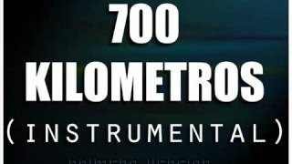 700 kilometros ( Instrumental )