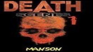Nick Bougas' Death Scenes 1 : CHARLES MANSON