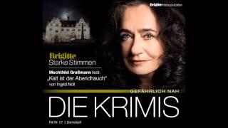 """Video Starke Stimmen - Mechthild Großmann liest von Ingrid Noll """"Kalt ist der Abendhauch"""" download MP3, 3GP, MP4, WEBM, AVI, FLV November 2017"""