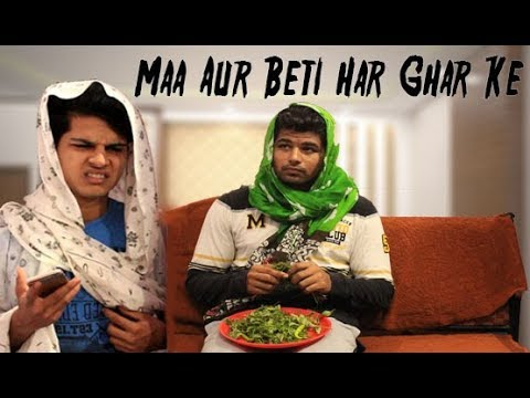 Maa Aur Beti Har Ghar Ke | Hyderabadi Comedy | Azhar N Ali