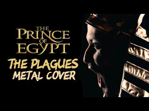 THE PLAGUES (The Prince of Egypt) - NEW METAL VERSION (Cover by Jonathan Young & Caleb Hyles)