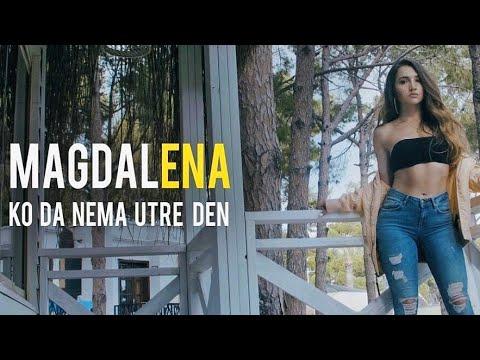 Magdalena ENA - Ko da nema utre den (2018)