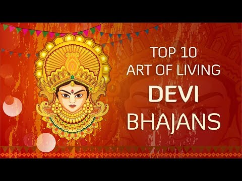 top-10-art-of-living-devi-bhajans-|-देवी-भजन-|-नवरात्री-2019-|-navratri-special-bhakti-songs