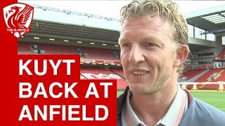 Dirk Kuyt excited to be back at Anfield for Liverpool Legends game