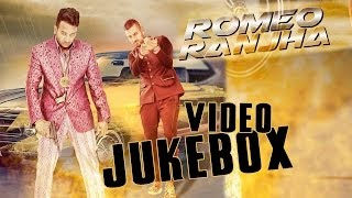 All Romeo Ranjha Songs | Video Jukebox | Latest Punjabi Music | Jazzy B | Garry Sandhu