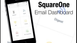 SquareOne Email Dashboard for iPhone - First Look
