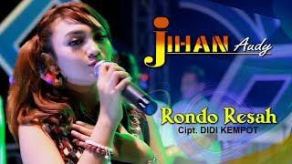Jihan Audy - Rondo Resah