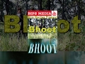 New Nepali Short Thriller Movie Bhoot | नयाँ नेपाली छोटो चलचित्र भूत