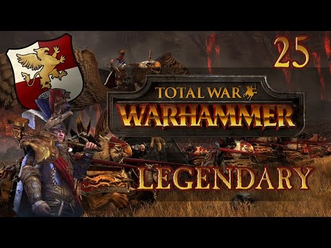 Total War: Warhammer (Legendary) - The Empire - Ep.25 - Short & Long Victory Achieved!