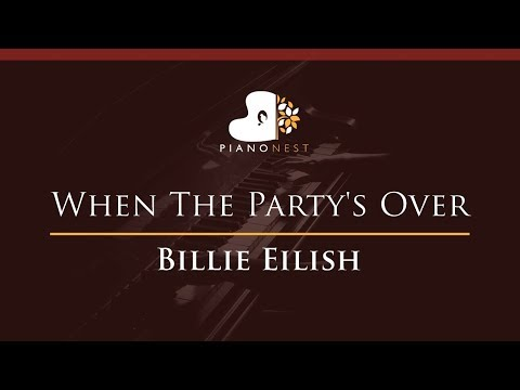 Billie Eilish - When The Party's Over - HIGHER Key (Piano Karaoke / Sing Along)