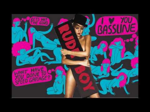 Rihanna - Rude Boy - Bassline Remix
