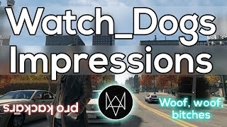 Watch Dogs - First Impressions (PC Gameplay)