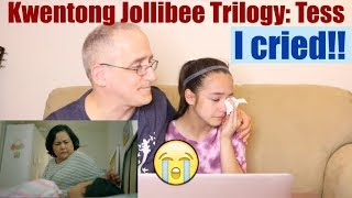Kwentong Jollibee Mother's Day Trilogy: Tess | REACTION - I Cried !!!