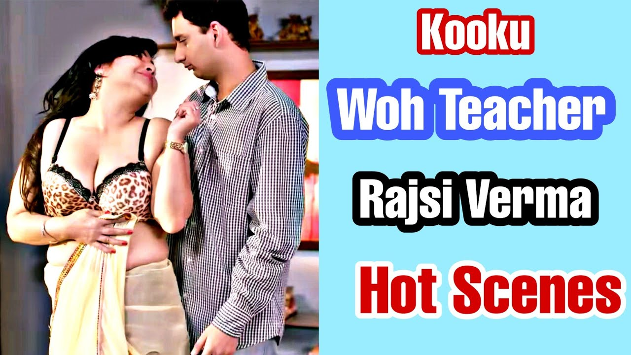 Download Rajsi Verma Hot Series Review and Story Explained | Kooku Woh Teacher Hot Series | Hot and Sexy