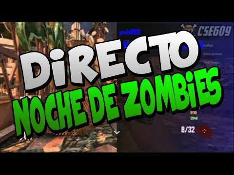 Directo Noche de Zombies Con Hack