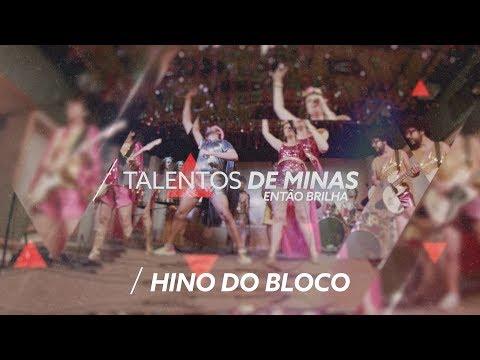 HINO ENTÃO, BRILHA - Então, Brilha   Talentos de Minas (Carnaval)