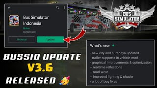 🔥BUSSID UPDATE V3.6 RELEASED🥳|download bus simulator Indonesia update v3.6|how to download update
