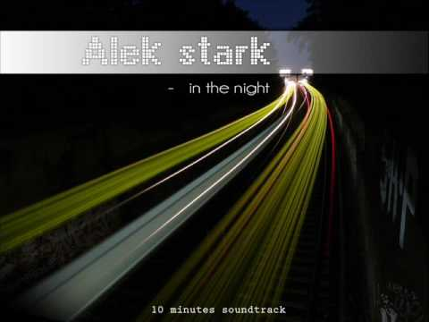Alek stark - In the night