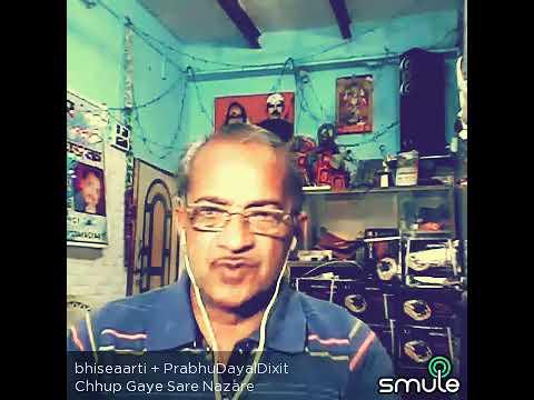 Chhup gaye sare nazare oye kya baat ho gayi. .....by Prabhudayaldixit and Arti