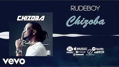 Rudeboy - Chizoba (Official Audio)