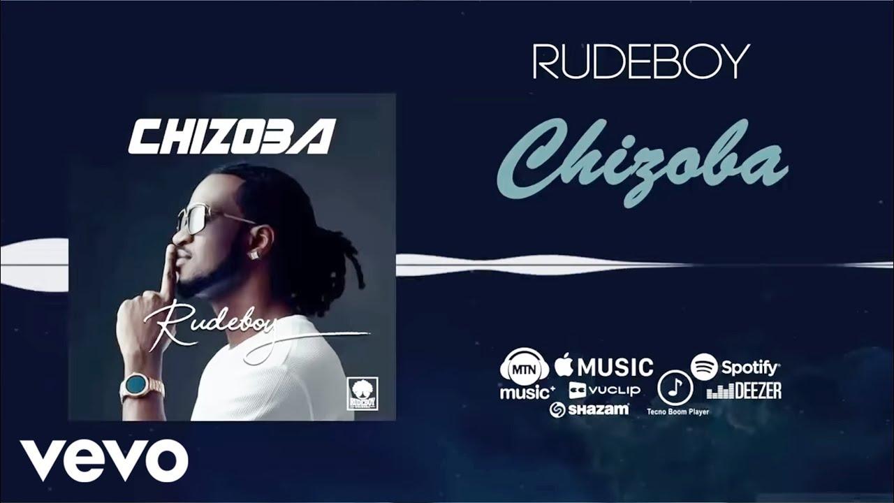 Download Rudeboy - Chizoba (Official Audio)