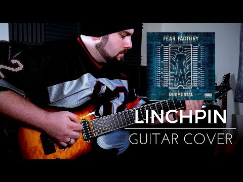 Fear Factory - Linchpin (Guitar Cover) with TAB