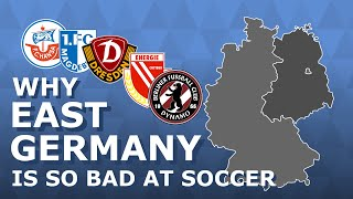 Why East Germany Is So Bad At Soccer