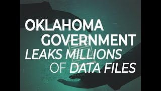 Oklahoma government leaks millions of data files