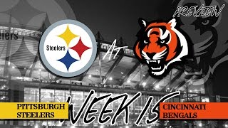 Steelers @ Bengals Week 15 NFL Preview (2016)