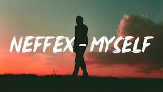 Neffex - My self (Lyrics)