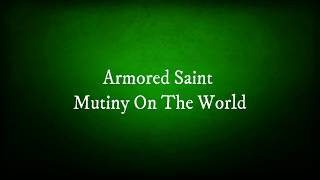 Watch Armored Saint Mutiny On The World video