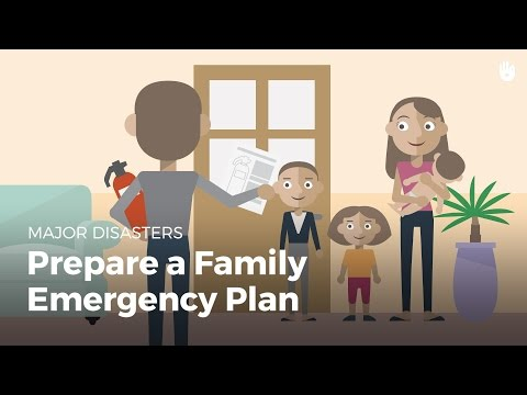 Prepare a Family Emergency Plan   Disasters