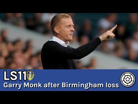LS11 | Garry Monk post LUFC 1-2 Birmingham
