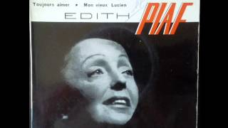 Watch Edith Piaf Mon Vieux Lucien video