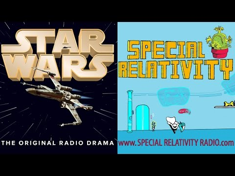 Star Wars: The Radio Drama's Lord Tion vs. Special Relativity's Mr. Wandell