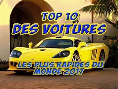 top 10 des voitures les plus rapides du monde 2017 youtube. Black Bedroom Furniture Sets. Home Design Ideas