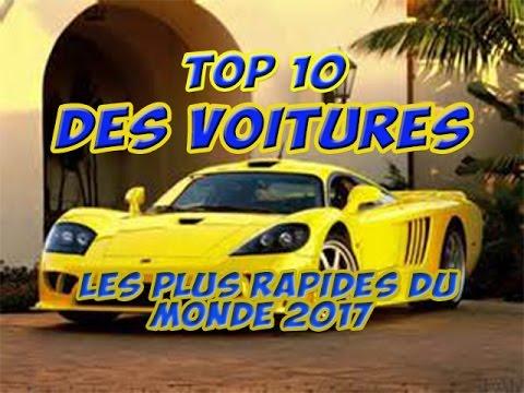 Top 10 des voitures les plus rapides du monde 2017 youtube - Les voitures les plus rapides ...