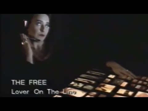 The Free - Lover On The Line 1994