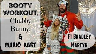 Leg Day, Chubby Bunny, & Mario Kart | Ft Bradley Martyn