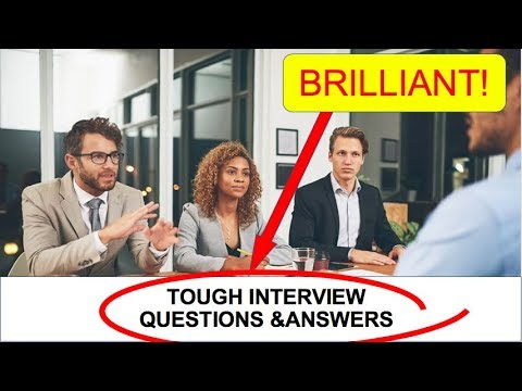 Tough Interview Questions and Answers (BRILLIANT!) - YouTube
