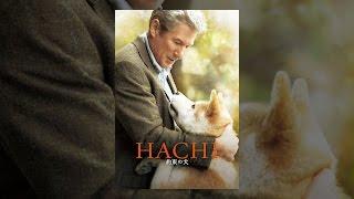 HACHI 約束の犬(字幕版) thumbnail
