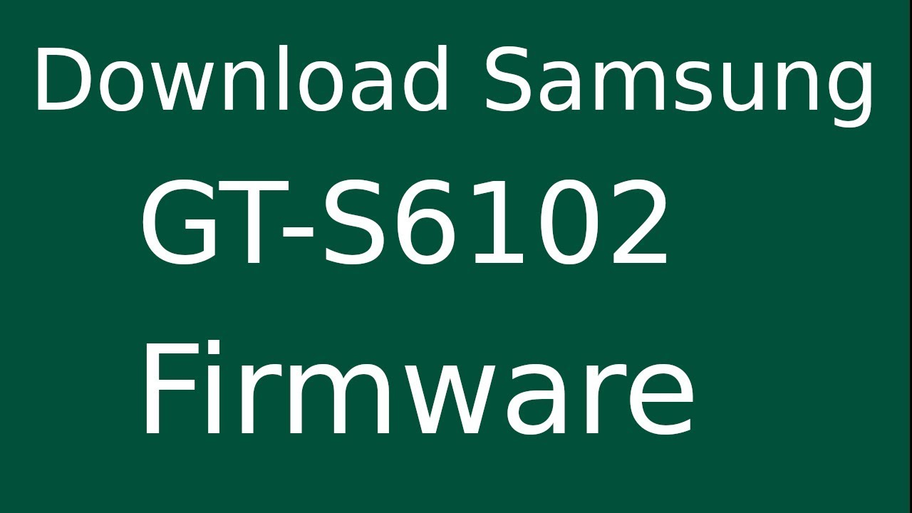 Samsung gt s6102 update file download