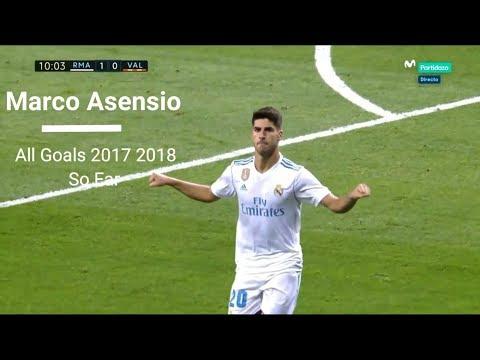 Marco Asensio-All Goals 2017-2018(So Far)