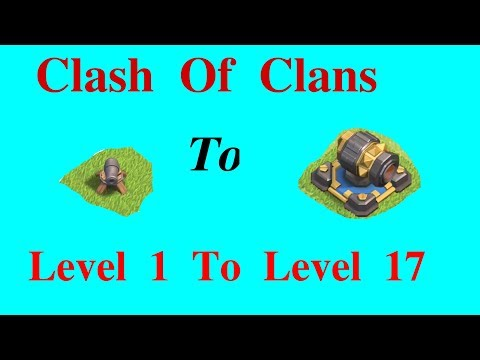 Clash Of Clans/ Cannon, Archer Tower (Level 1 - 17)